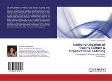 Couverture de Institutionalization of Quality Culture & Organizational Learning