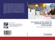 Borítókép a  An analysis of the impact of university expansion on service quality - hoz