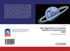 Portada del libro de SMC Algorithm For Suitable Satellite In Geostationary Orbit