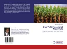 Обложка Crop Yield Potential of Niger State