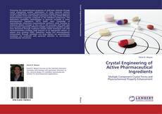Обложка Crystal Engineering of Active Pharmaceutical Ingredients