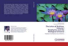 Portada del libro de The Lotus of Brahma- Volume I  Porphyrins and the Biological Universe