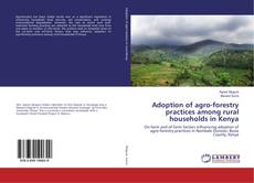 Couverture de Adoption of agro-forestry practices among rural households in Kenya