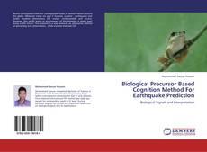 Bookcover of Biological Precursor Based Cognition Method For Earthquake Prediction