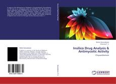 Bookcover of Insilico Drug Analysis & Antimycotic Activity