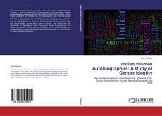 Bookcover of Indian Women Autobiographies: A study of Gender Identity