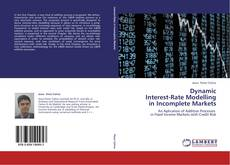 Buchcover von Dynamic  Interest-Rate Modelling  in Incomplete Markets