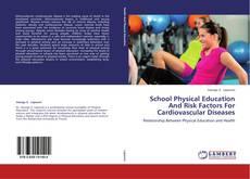 Bookcover of School Physical Education And Risk Factors For Cardiovascular Diseases