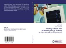 Bookcover of Quality of life and otolaryngology disease