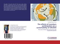 Bookcover of The effects of members participation on a sustainability of SACOOS