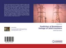 Bookcover of Prediction of Breakdown Voltage of Solid Insulators