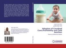 Capa do livro de Adoption of Crossbred Cows:Profitability and   Child Nutrition