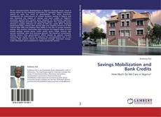Bookcover of Savings Mobilization and Bank Credits