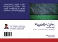 Portada del libro de Differential Rate Fertilizer Applicator: Design and Evaluation