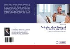 Copertina di Australia's labour force and the ageing population