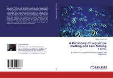 Borítókép a  A Dictionary of Legislative Drafting and Law Making Terms - hoz