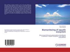 Обложка Biomonitoring of aquatic ecosystem