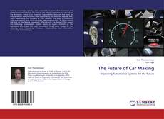 Bookcover of The Future of Car Making