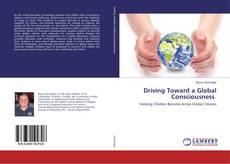 Copertina di Driving Toward a Global Consciousness