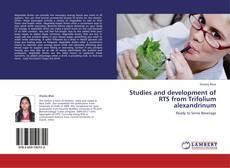 Portada del libro de Studies and development of RTS from Trifolium alexandrinum