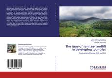 Bookcover of The issue of sanitary landfill in developing countries