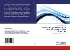 Couverture de Impact of global financial crisis on life insurance industry