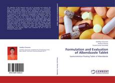 Couverture de Formulation and Evaluation of Albendazole Tablet