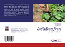 Capa do livro de New Plant Fungal Diseases during 21st Century in India