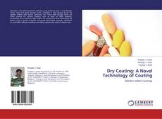 Bookcover of Dry Coating: A Novel Technology of Coating