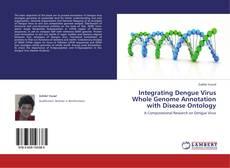 Capa do livro de Integrating Dengue Virus Whole Genome Annotation with Disease Ontology