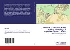 Bookcover of Analysis of Conversations among Multilingual Nigerian (Shuwa) Arabs