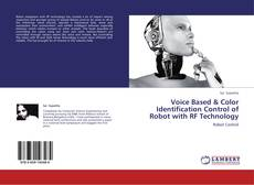 Bookcover of Voice Based & Color Identification Control of Robot with RF Technology
