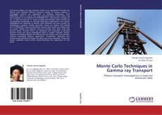 Bookcover of Monte Carlo Techniques in Gamma ray Transport