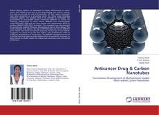 Couverture de Anticancer Drug & Carbon Nanotubes