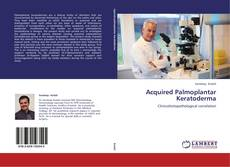 Bookcover of Acquired Palmoplantar Keratoderma