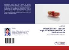 Обложка Dissolution For Sodium Alginate Floating Pellets Of Metronidazole