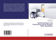 Bookcover of Social Exclusion and Community Life of Persons With Disabilities