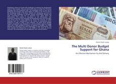 Обложка The Multi Donor Budget Support for Ghana