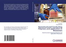 Обложка Nanostructured Conducting Polymers and application in Biosesnors