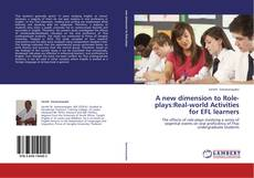 Bookcover of A new dimension to Role-plays:Real-world Activities for EFL learners