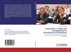 Portada del libro de Essentials in credit risk management in microfinance institutions