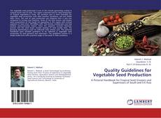 Bookcover of Quality Guidelines for Vegetable Seed Production