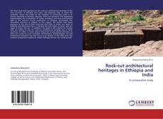 Bookcover of Rock-cut architectural heritages in Ethiopia and India