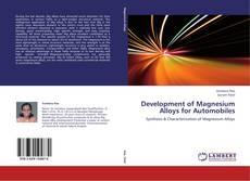 Development of Magnesium Alloys for Automobiles的封面