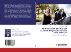Buchcover von The Integration of Financial Markets: Empirical Evidence from Pakistan