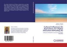 Capa do livro de Cultural Influences On Aspirations For Higher Education:Riftvalley,(K)