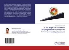 Couverture de A Six Sigma based Risk Management Framework