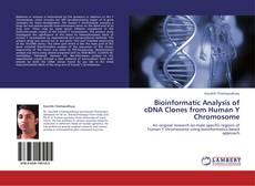 Bioinformatic Analysis of cDNA Clones from Human Y Chromosome kitap kapağı