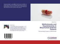 Bookcover of Methotrexate and Hepatotoxicity in Rheamatoid Arthritis Patients