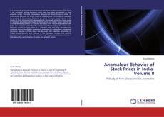Обложка Anomalous Behavior of Stock Prices in India- Volume II